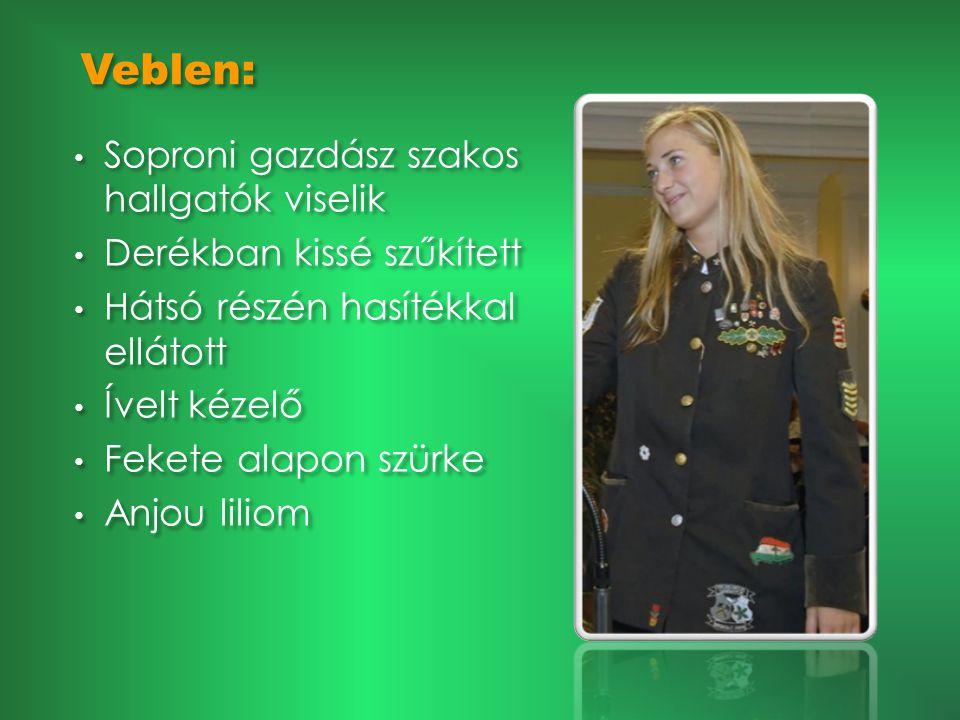 Veblen: Soproni gazdász szakos hallgatók viselik