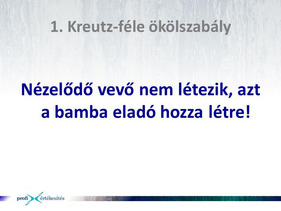 1. Kreutz-féle ökölszabály