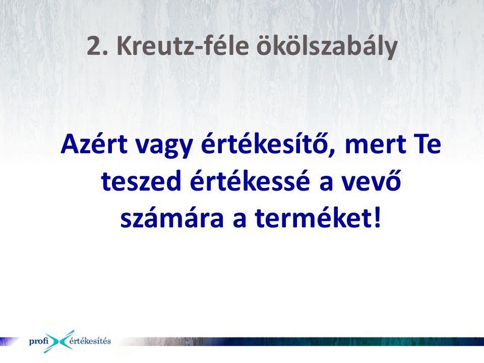 2. Kreutz-féle ökölszabály