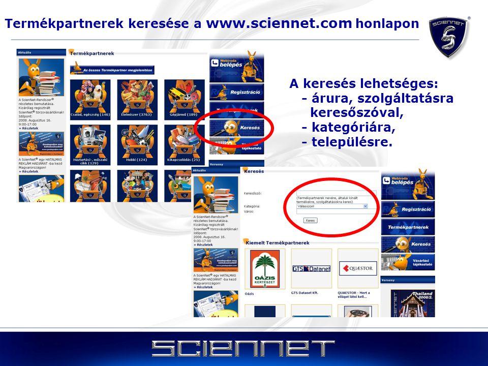 Termékpartnerek keresése a www.sciennet.com honlapon