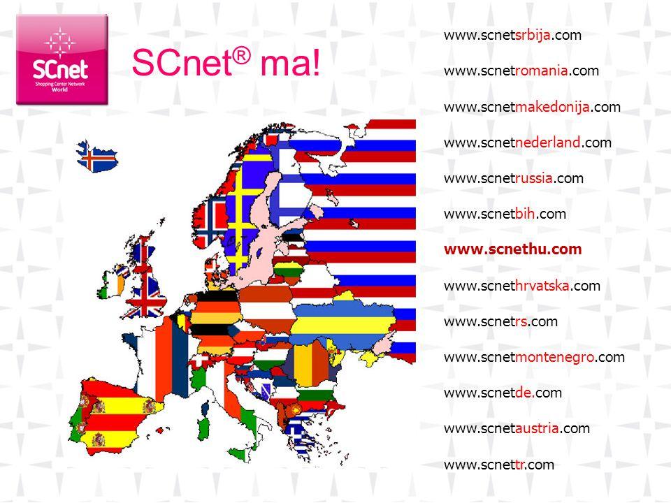 SCnet® ma! www.scnetsrbija.com www.scnetromania.com