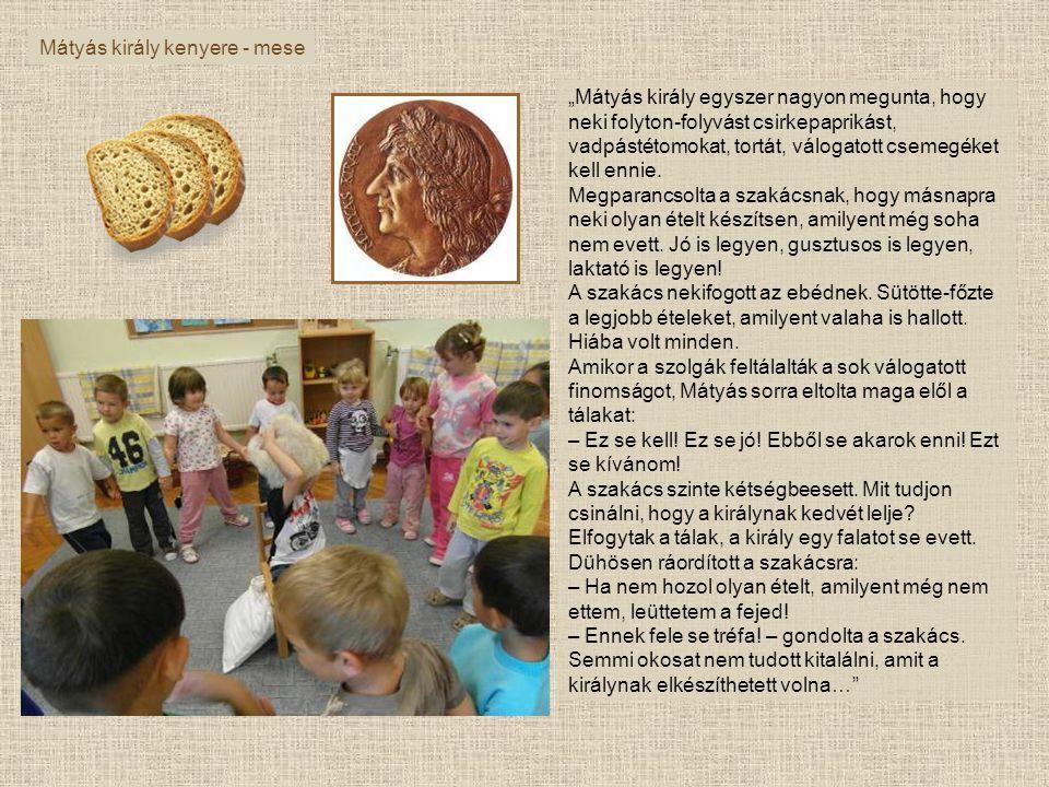 Mátyás király kenyere - mese