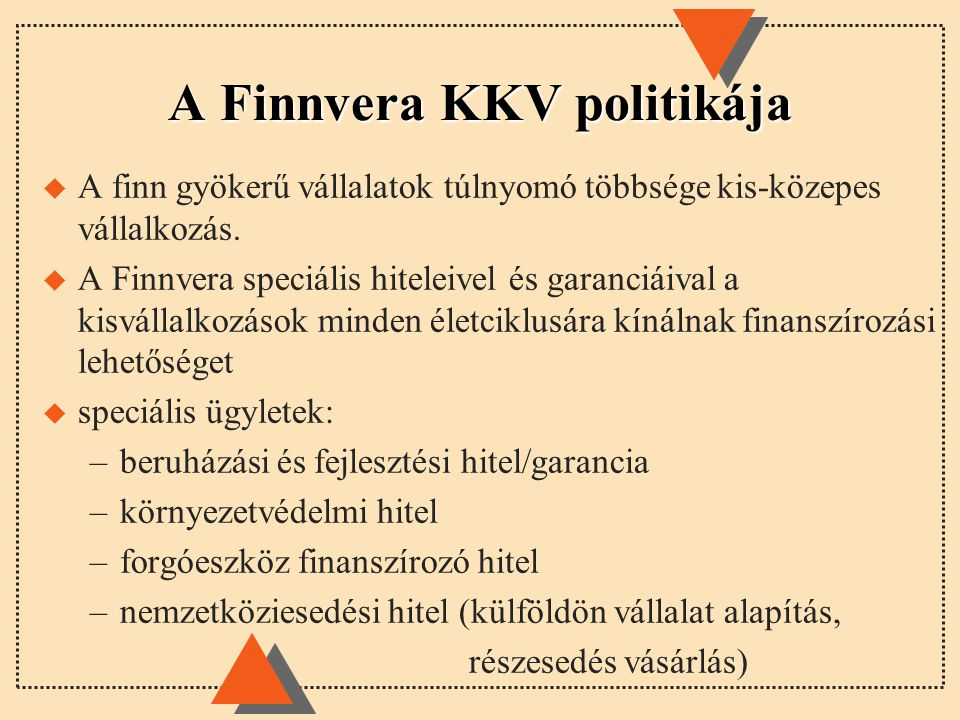 A Finnvera KKV politikája