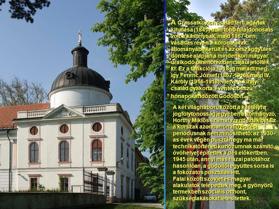 A Grassalkovich család férfi ágának kihalása (1841) után több tulajdonosa is volt a kastélynak, majd 1867-ben vásárlás révén a koronajavak állományába került és az országgyűlés döntése alapján a mindenkori magyar uralkodó pihenőrezidenciájául jelölték ki. Ez a funkciója 1918-ig maradt meg, így Ferenc József (1867-1916), majd IV. Károly (1916-1918), illetve a királyi család gyakorta, évente hosszú hónapokat időzött Gödöllőn.