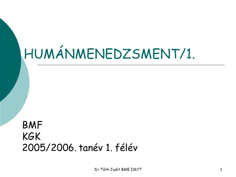 HUMÁNMENEDZSMENT/1. BMF KGK 2005/2006. tanév 1. félév