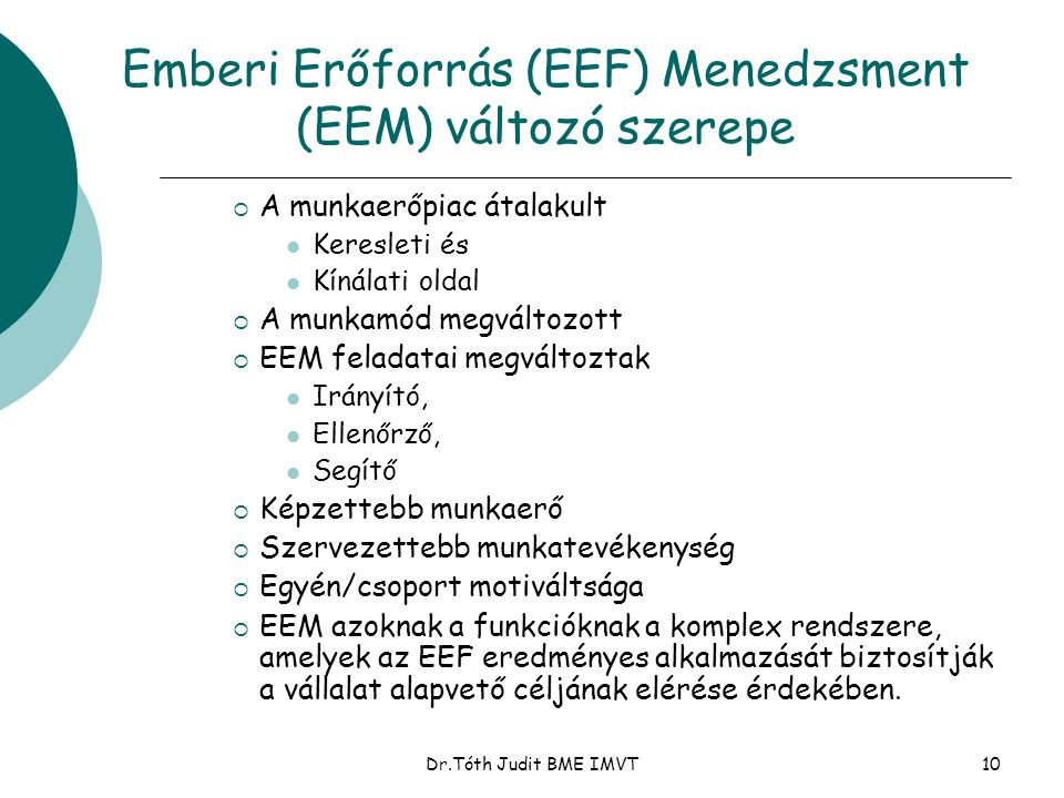 Emberi Erőforrás (EEF) Menedzsment (EEM) változó szerepe