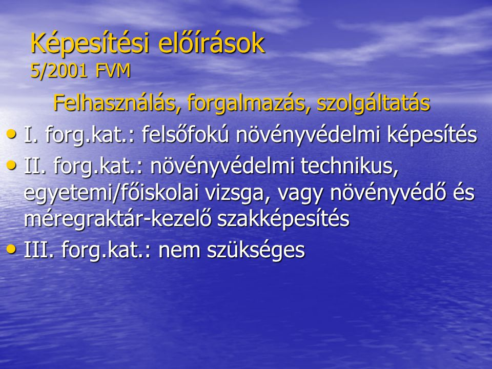 Képesítési előírások 5/2001 FVM