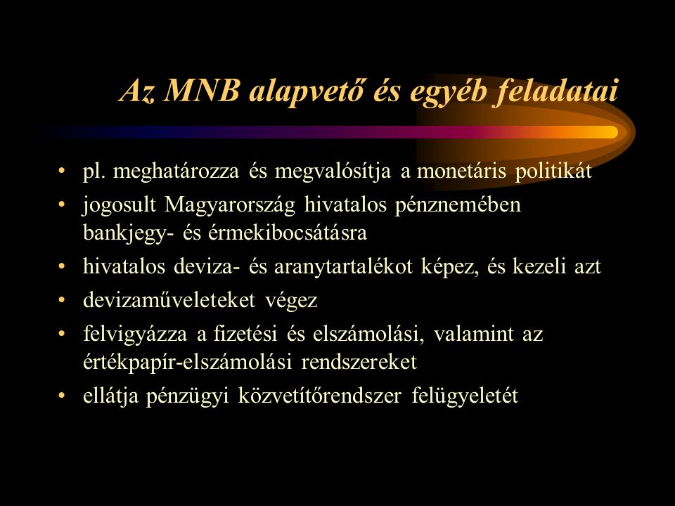 Az MNB alapvető és egyéb feladatai