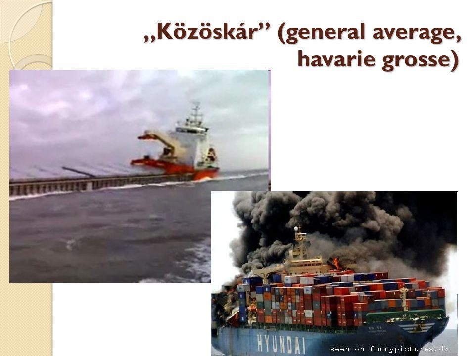 """Közöskár (general average, havarie grosse)"