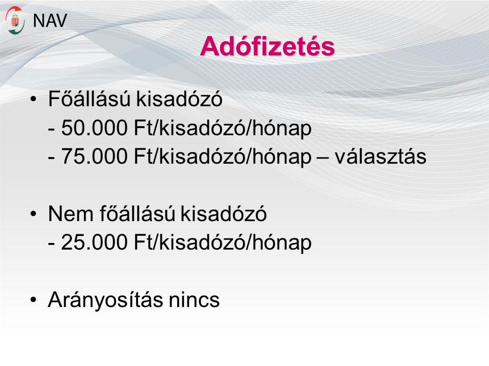 Adófizetés Főállású kisadózó - 50.000 Ft/kisadózó/hónap