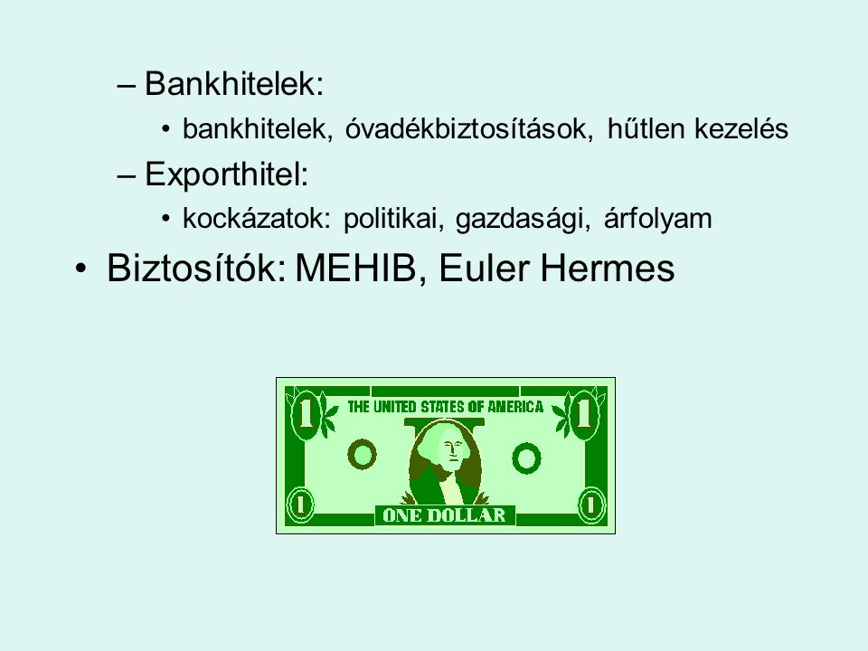 Biztosítók: MEHIB, Euler Hermes