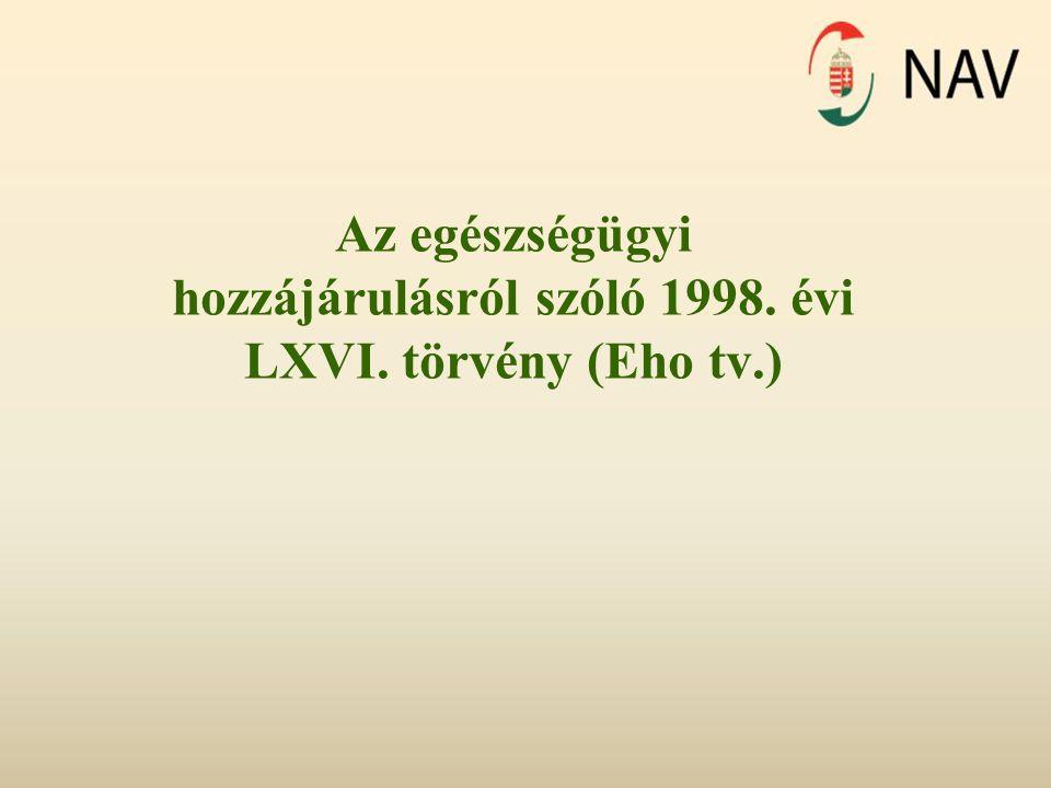 Az egészségügyi hozzájárulásról szóló 1998. évi LXVI. törvény (Eho tv