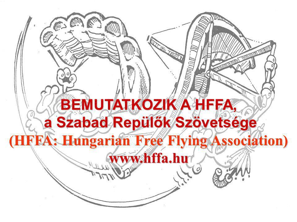a Szabad Repülők Szövetsége (HFFA: Hungarian Free Flying Association)