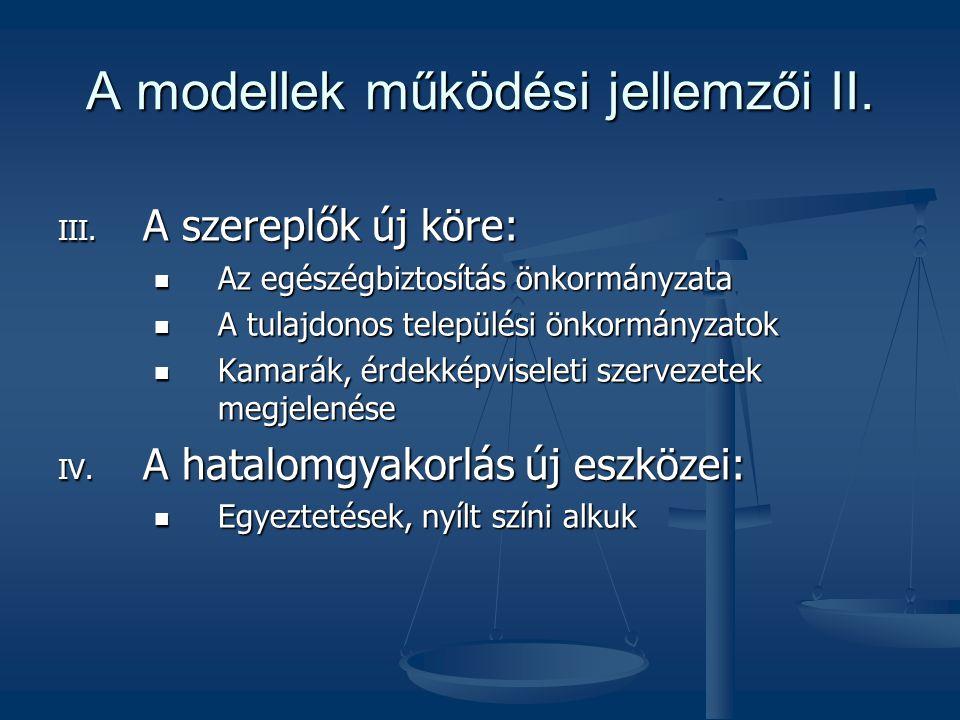 A modellek működési jellemzői II.