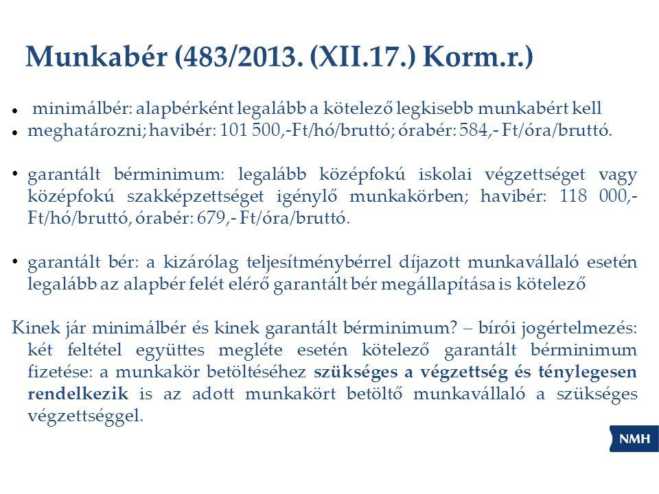 Munkabér (483/2013. (XII.17.) Korm.r.)