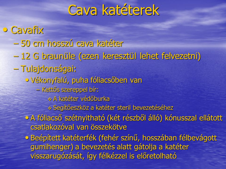 Cava katéterek Cavafix 50 cm hosszú cava katéter