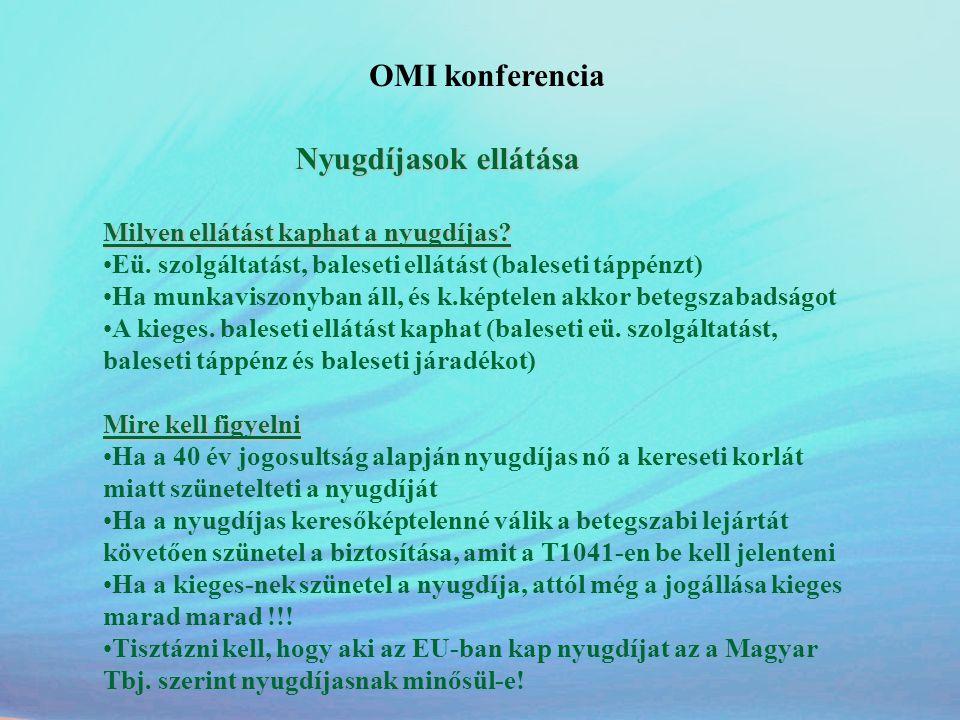 OMI konferencia Nyugdíjasok ellátása