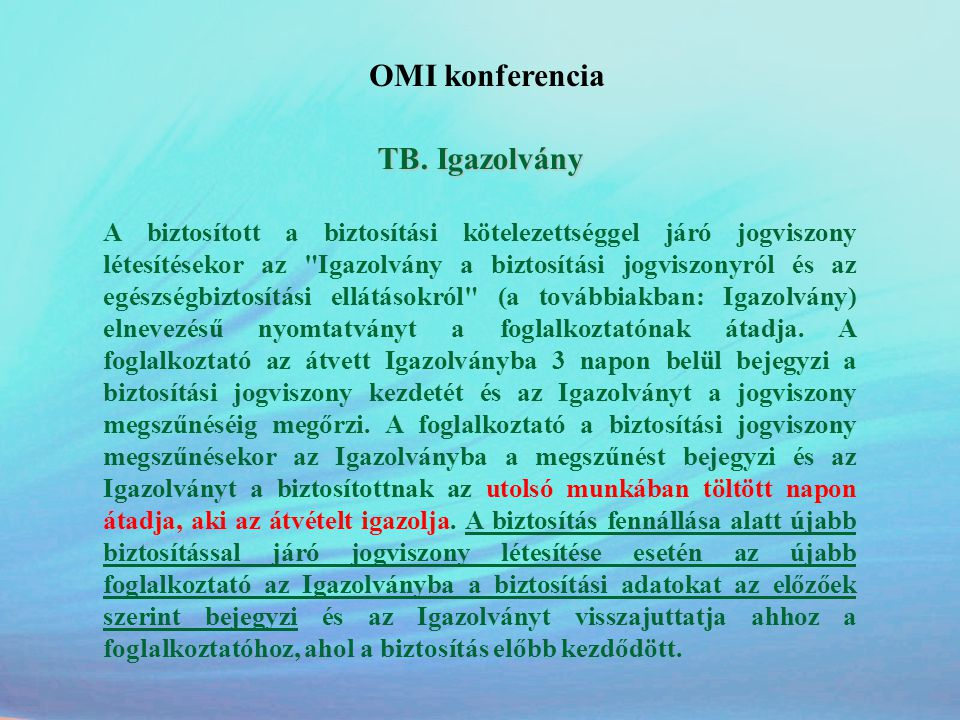 OMI konferencia TB. Igazolvány