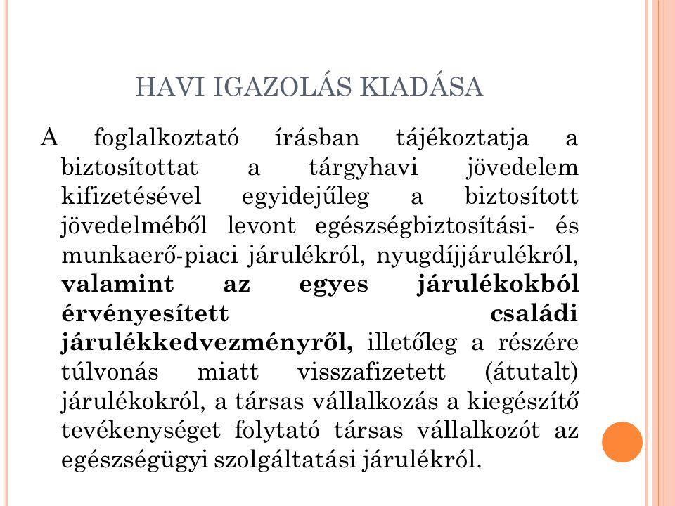 HAVI IGAZOLÁS KIADÁSA