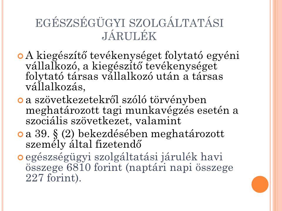 EGÉSZSÉGÜGYI SZOLGÁLTATÁSI JÁRULÉK