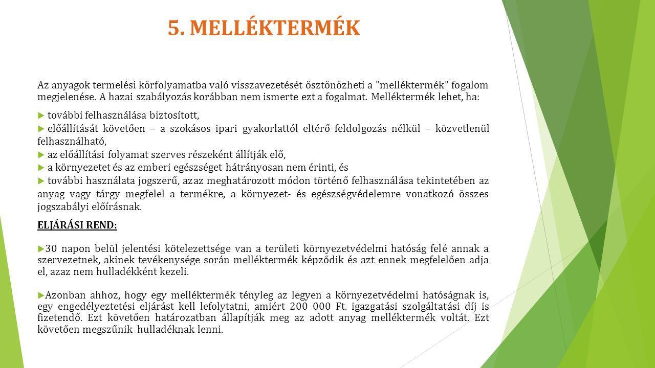 5. MELLÉKTERMÉK