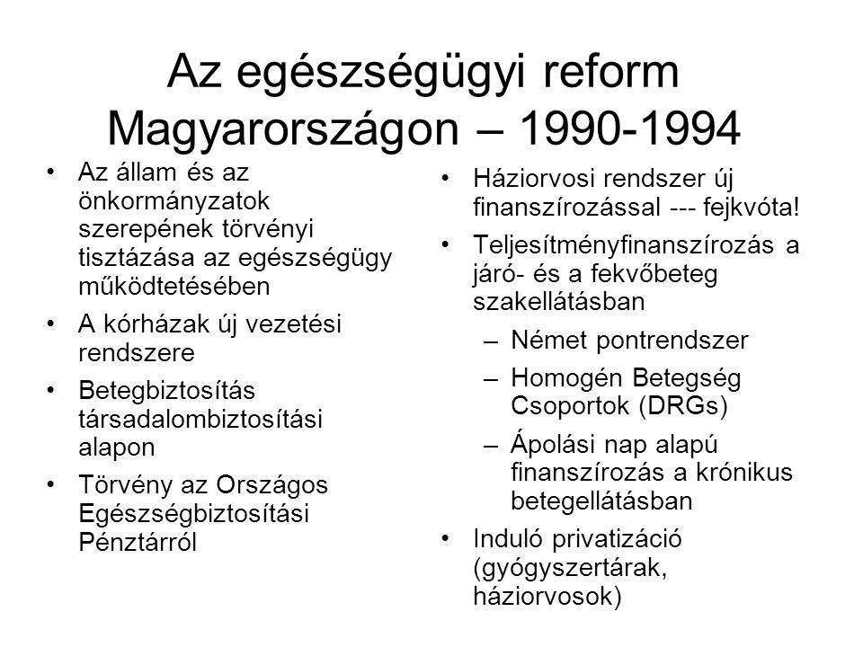 Az egészségügyi reform Magyarországon – 1990-1994