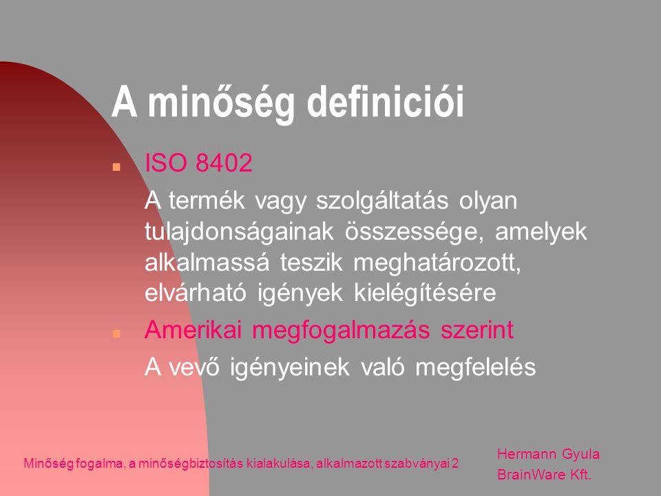 A minőség definiciói ISO 8402
