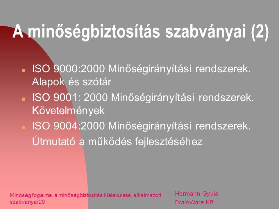 A minőségbiztosítás szabványai (2)