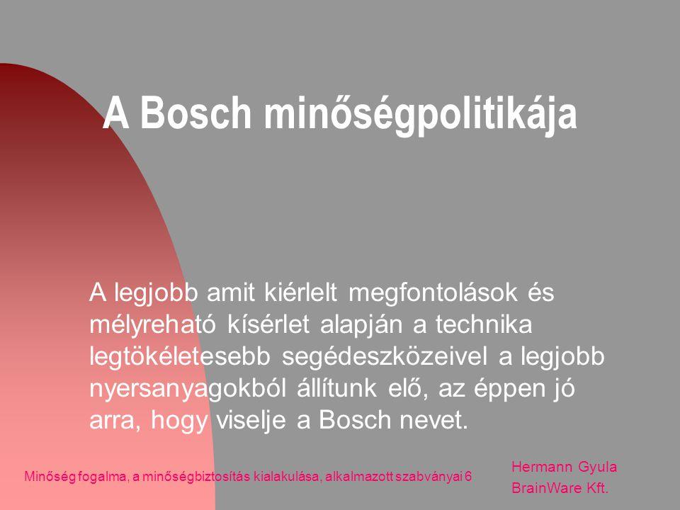 A Bosch minőségpolitikája