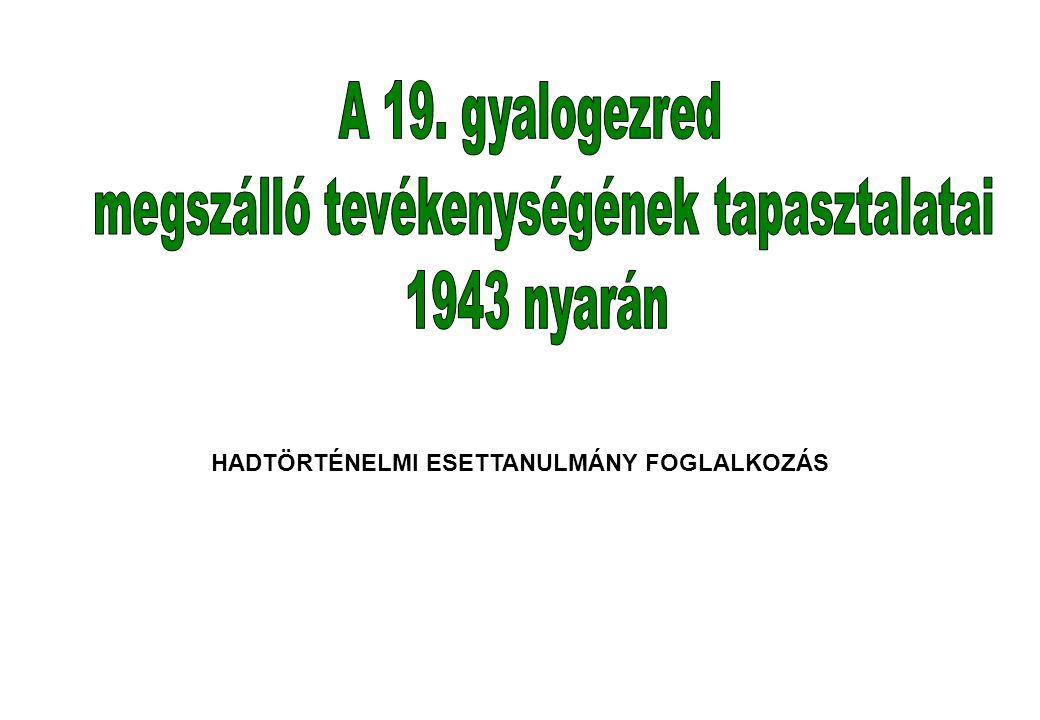 HADTÖRTÉNELMI ESETTANULMÁNY FOGLALKOZÁS