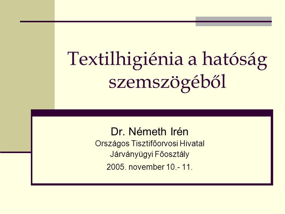 Textilhigiénia a hatóság szemszögéből