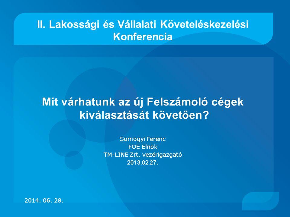 II. Lakossági és Vállalati Követeléskezelési Konferencia