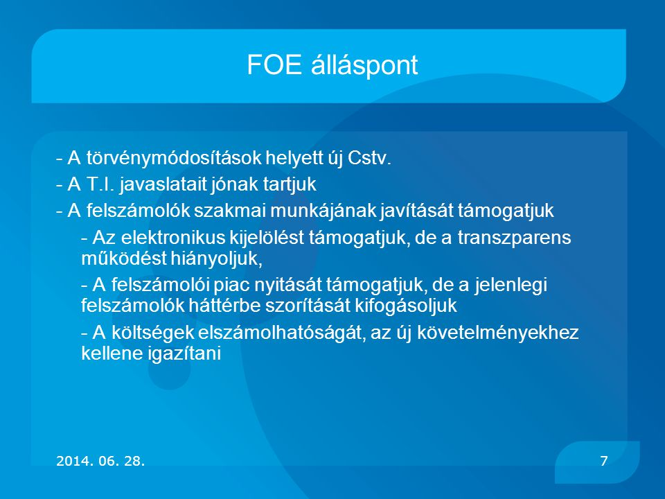 FOE álláspont - A törvénymódosítások helyett új Cstv.