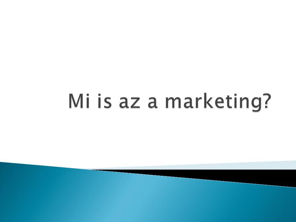 Mi is az a marketing