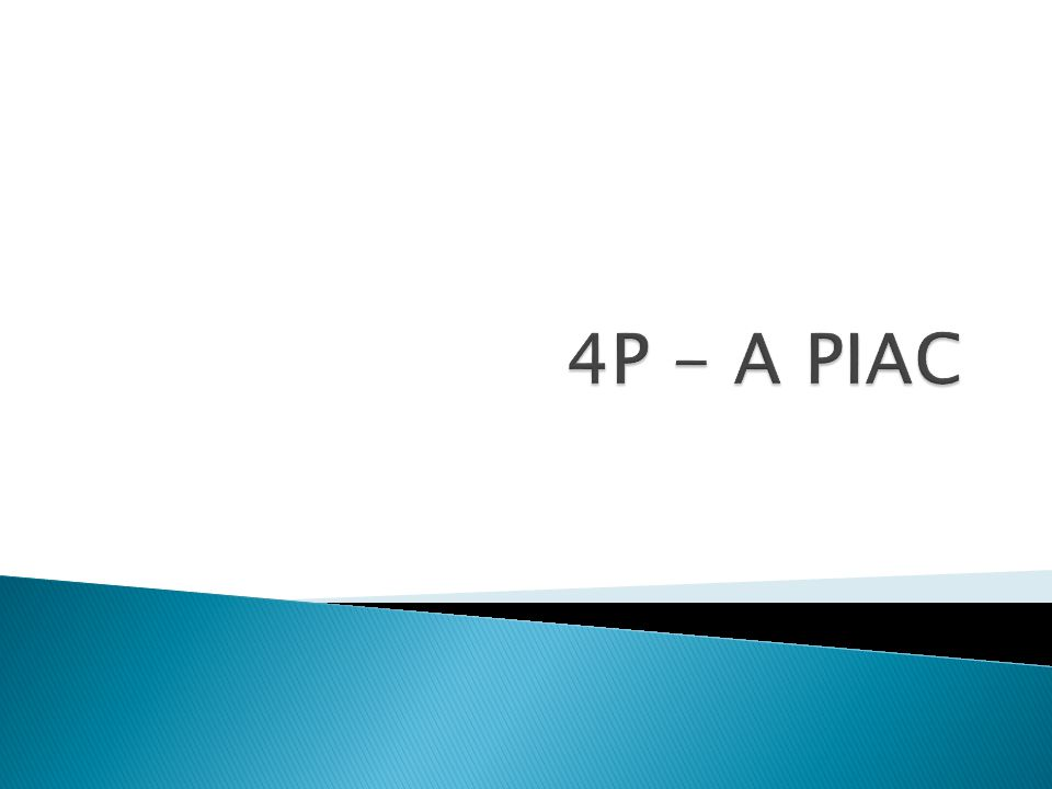 4P - A PIAC