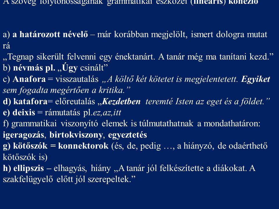 A szöveg folytonosságának grammatikai eszközei (lineáris) kohézió