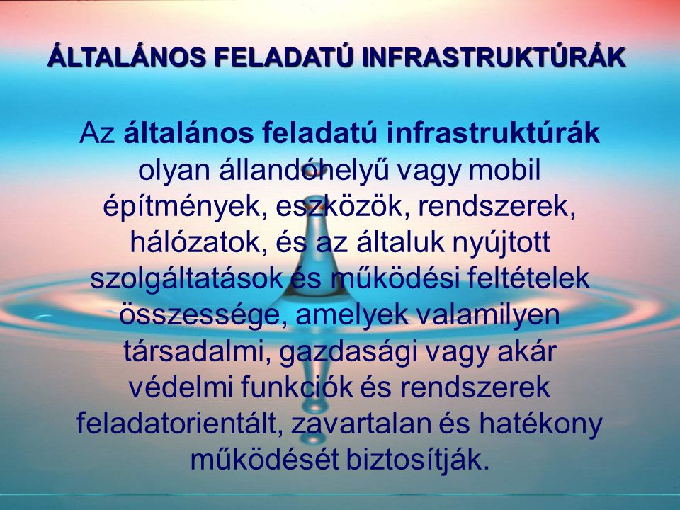 ÁLTALÁNOS FELADATÚ INFRASTRUKTÚRÁK