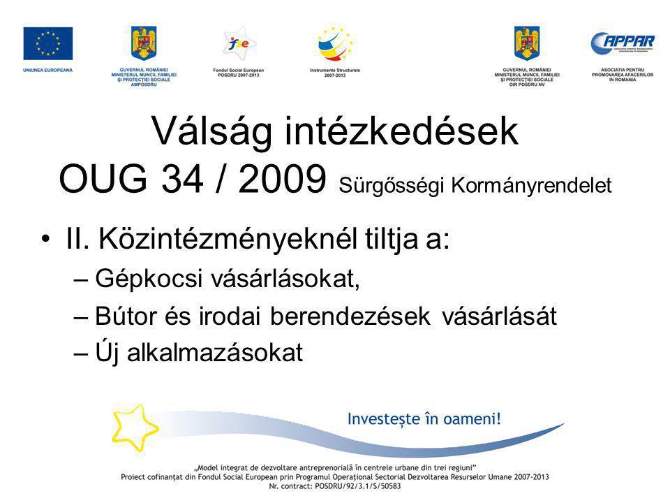 Válság intézkedések OUG 34 / 2009 Sürgősségi Kormányrendelet