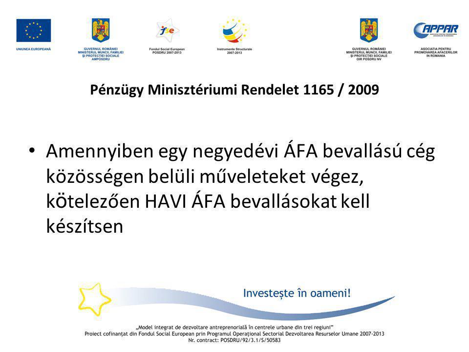 Pénzügy Minisztériumi Rendelet 1165 / 2009