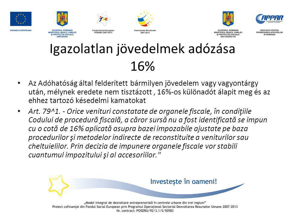 Igazolatlan jövedelmek adózása 16%