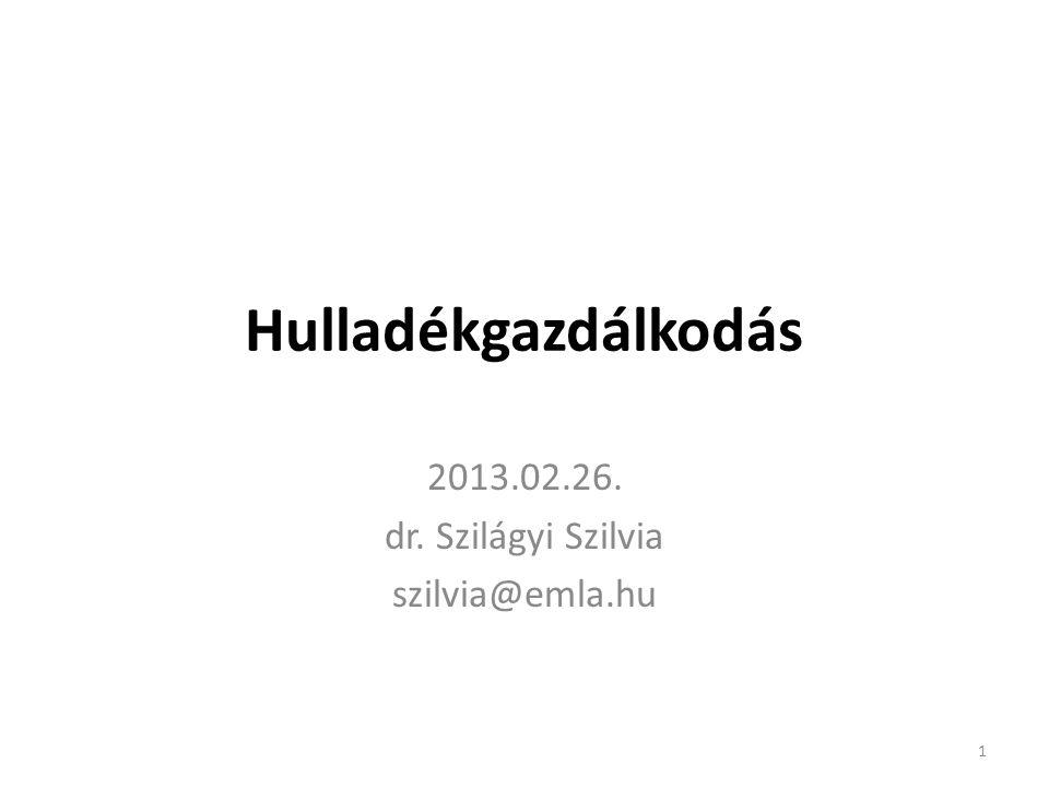 2013.02.26. dr. Szilágyi Szilvia szilvia@emla.hu