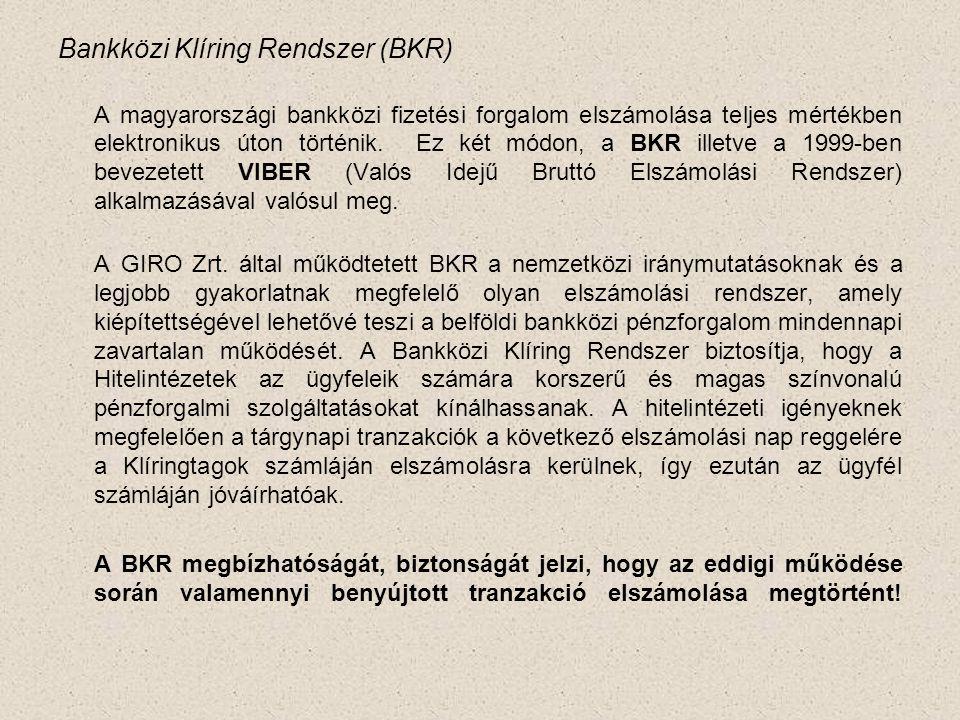 Bankközi Klíring Rendszer (BKR)