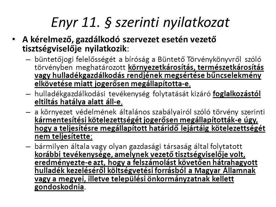 Enyr 11. § szerinti nyilatkozat
