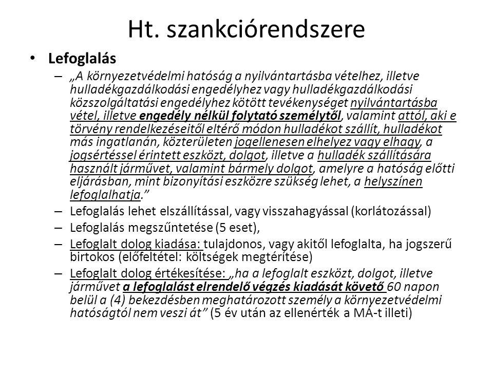 Ht. szankciórendszere Lefoglalás