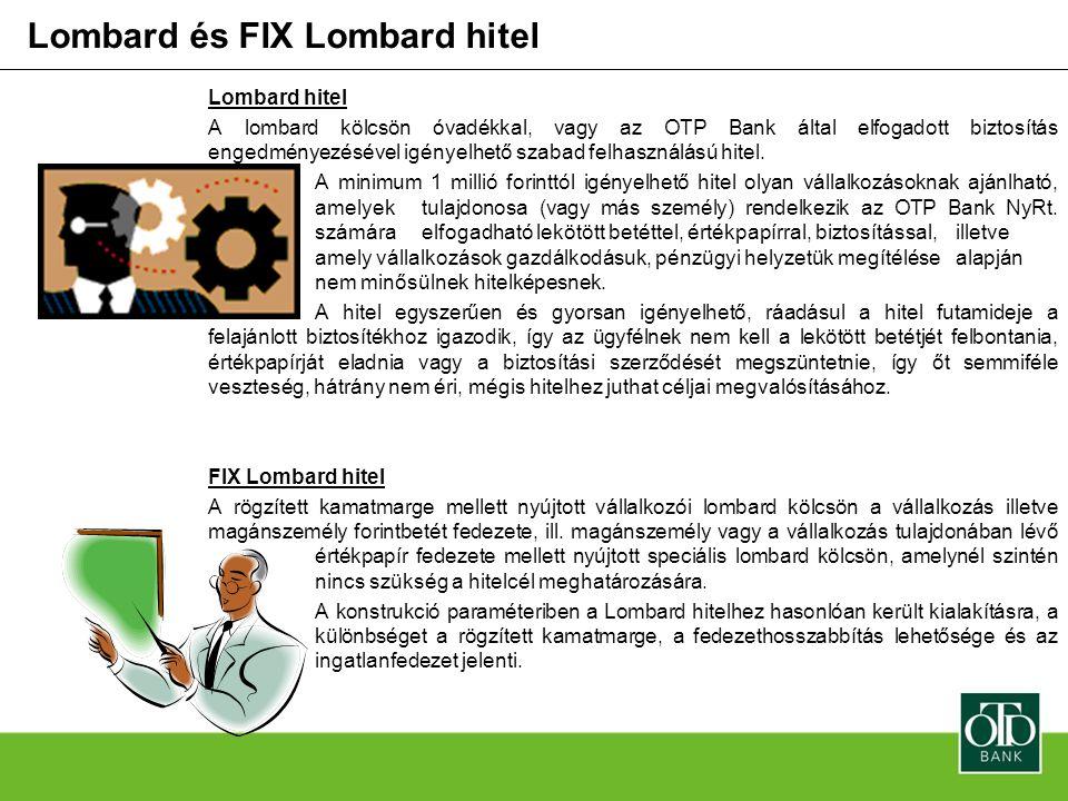 Lombard és FIX Lombard hitel