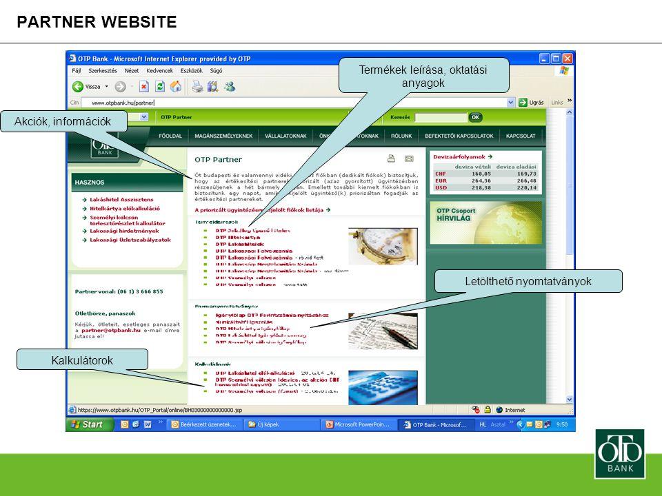 PARTNER WEBSITE Termékek leírása, oktatási anyagok Akciók, információk