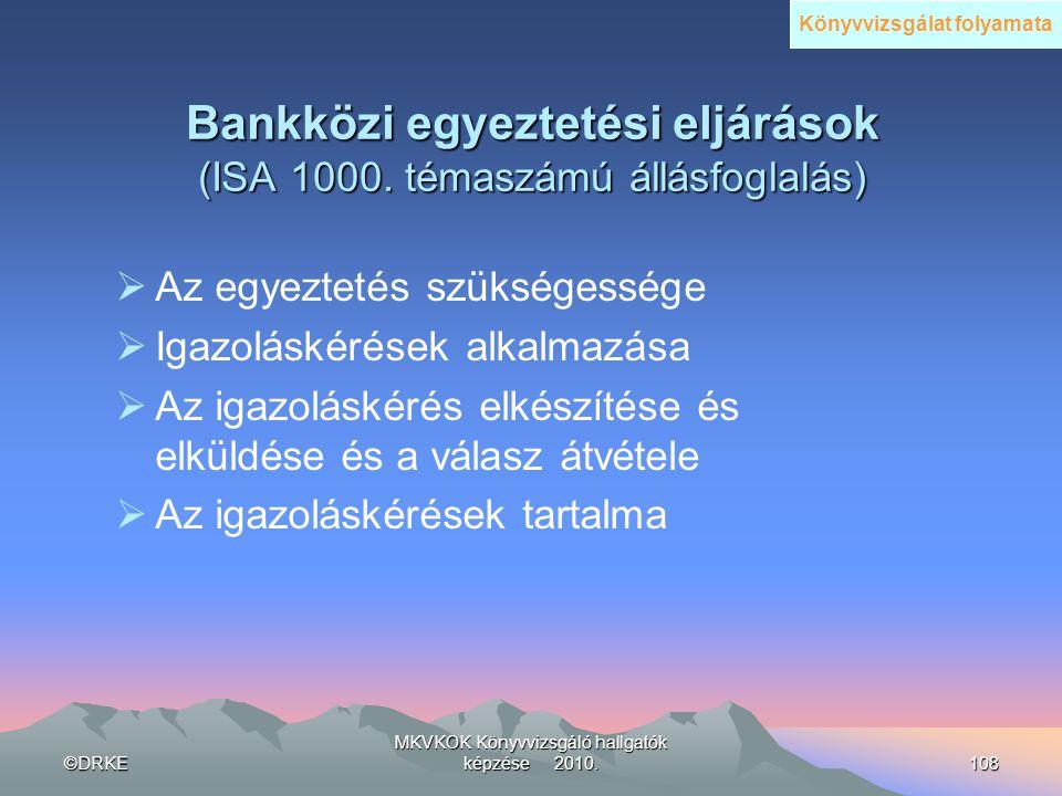 Bankközi egyeztetési eljárások (ISA 1000. témaszámú állásfoglalás)