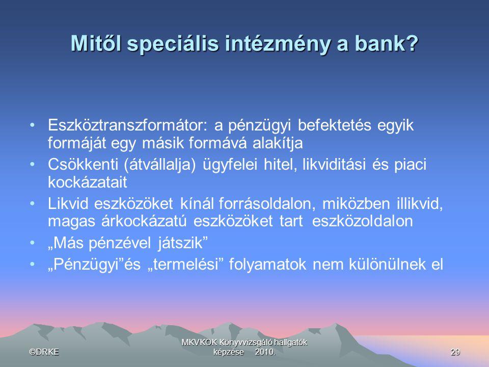Mitől speciális intézmény a bank