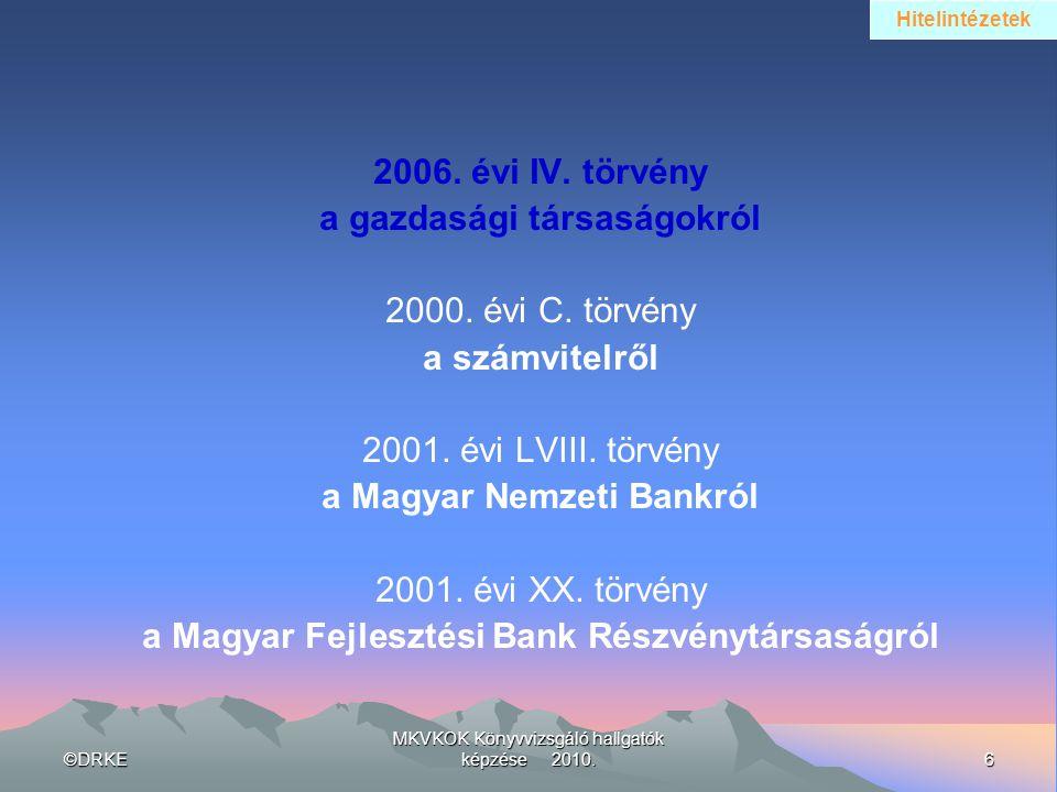 a gazdasági társaságokról 2000. évi C. törvény a számvitelről
