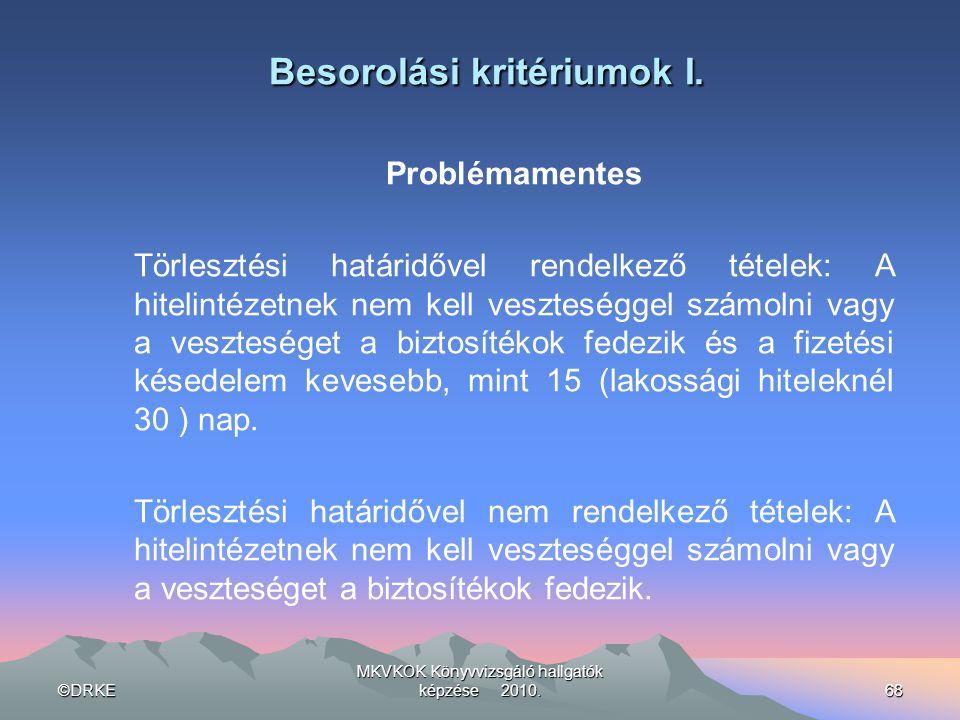 Besorolási kritériumok I.